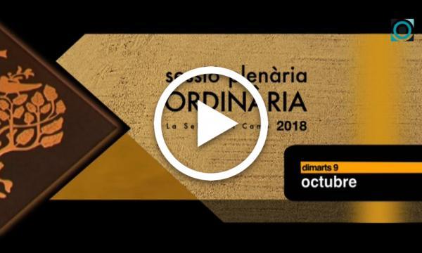 Ple ordinari 09/10/2018 (Part 1)